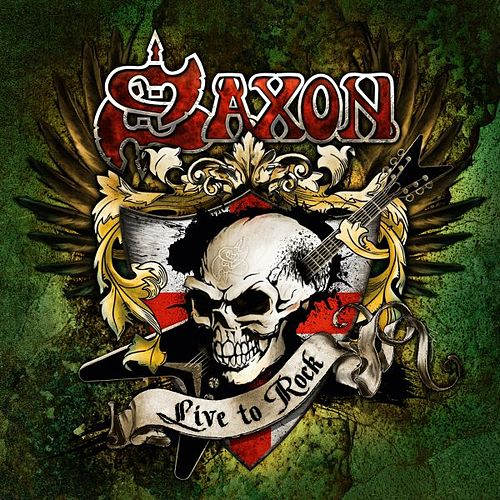 Play & Download Live to Rock by Saxon | Napster