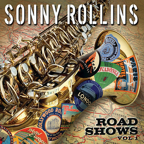 Play & Download Road Shows, Vol.1 by Sonny Rollins | Napster