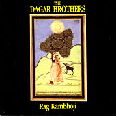 Rag Kambhoji by The Dagar Brothers