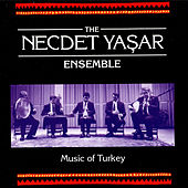 Music of Turkey by The Necdet Yasar Ensemble