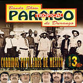 Play & Download Corridos Populares De Mexico by Banda Paraiso Tropical | Napster