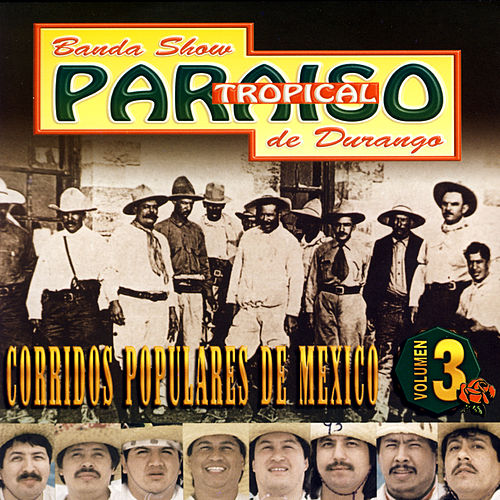Play & Download Corridos Populares De Mexico by Banda Paraiso Tropical | Napster