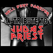 Play & Download Hell Bent Forever - A Tribute To Judas Priest by Various Artists | Napster