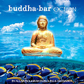 Play & Download Buddha Bar Ocean (By Allain Bougrain Dubourg & Amanaska) by Various Artists | Napster