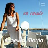 Play & Download Ich schwör by Angelika Martin | Napster