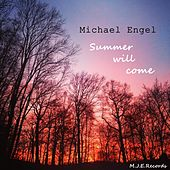 Play & Download Summer will come Radio Mix by Michael Engel | Napster