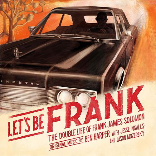 Let's Be Frank (Official Soundtrack) von Ben Harper