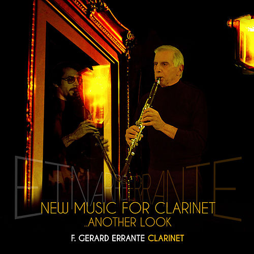 Play & Download New Music for Clarinet: Another Look by F. Gerard Errante | Napster