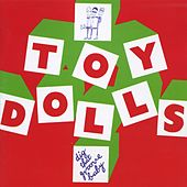 Dig That Groove Baby by Toy Dolls
