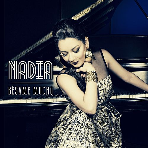 Play & Download Bésame Mucho by Nadia | Napster