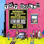 Play & Download A Far Out Disc (Bonus Tracks Edition) by Toy Dolls | Napster
