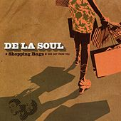 Shopping Bags (She Got from You) by De La Soul