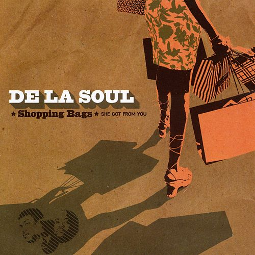 Play & Download Shopping Bags (She Got from You) by De La Soul | Napster