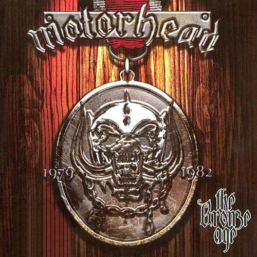 Play & Download The Bronze Age by Motörhead | Napster