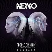 People Grinnin' (feat. The Child Of Lov) (Remixes) by Nervo