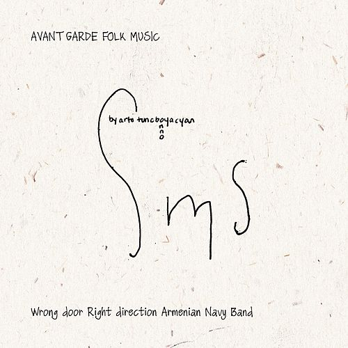 Play & Download Sms: Wrong Door Right Direction by Armenian Navy Band | Napster