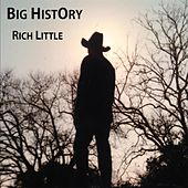 Big History by Rich Little