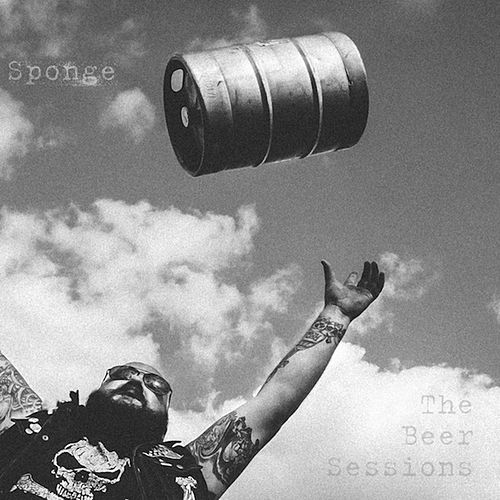 Play & Download The Beer Sessions by Sponge | Napster