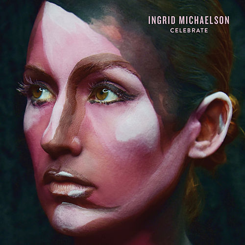 Celebrate by Ingrid Michaelson