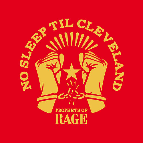 No Sleep Til Cleveland (Live) by Prophets of Rage