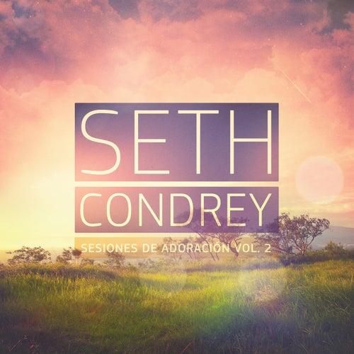 Play & Download Sesiones De Adoración by Seth Condrey | Napster