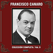 Colección Completa, Vol. 9 by Francisco Canaro