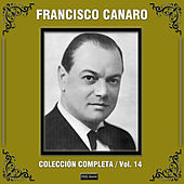 Colección Completa, Vol. 14 by Francisco Canaro