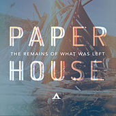 Play & Download The Remains of What Was Left by Paperhouse | Napster
