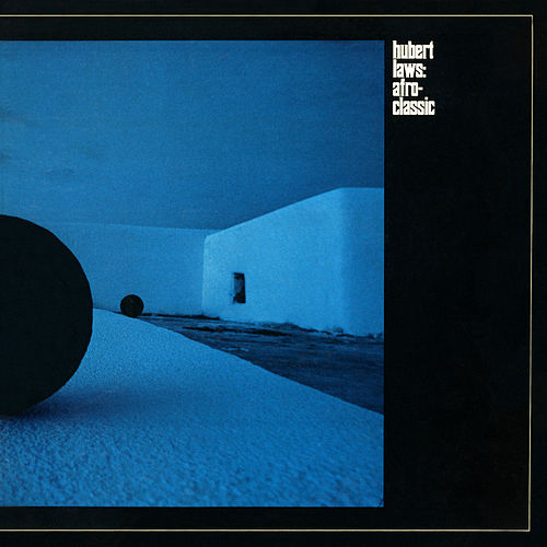 Afro Classic by Hubert Laws