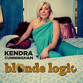 Blonde Logic by Kendra Cunningham