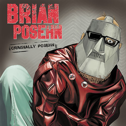 Play & Download Criminally Posehn by Brian Posehn | Napster