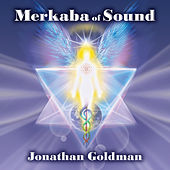 Merkaba of Sound by Jonathan Goldman