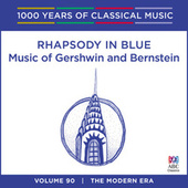 Play & Download Rhapsody In Blue: Music Of Gershwin And Bernstein by Various Artists | Napster