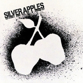Play & Download Silver Apples by Silver Apples | Napster