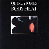 Play & Download Body Heat by Quincy Jones | Napster