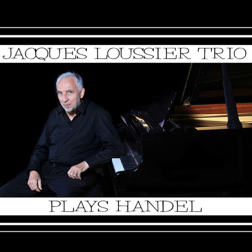 Play & Download Plays Handel by Jacques Loussier | Napster