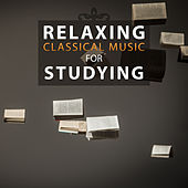 Relaxing Classical Music for Studying – Mozart, Bach, Beethoven for You Concentration, Clear Mind, Effecive Learning by Soulive