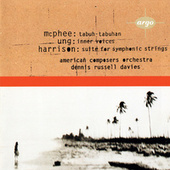 Ung: Inner Voices / McPhee: Tabuh-Tabuhan / Harrison: Suite for Symphonic Strings by Various Artists