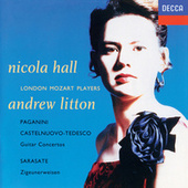Play & Download Paganini, Sarasate, Castelnuovo-Tedesco: Guitar Concertos by Nicola Hall | Napster