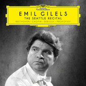 Play & Download The Seattle Recital by Emil Gilels | Napster