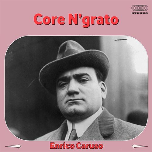 Play & Download Core 'ngrato by Giuseppe Di Stefano | Napster