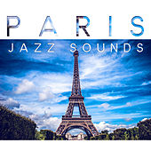 Play & Download Paris Jazz Sounds – Feel Atmosphere Paris Cafe with Lovely Jazz, Easy Listening Piano Jazz is the Best Background Music to Restaurant & Cafe by Restaurant Music | Napster