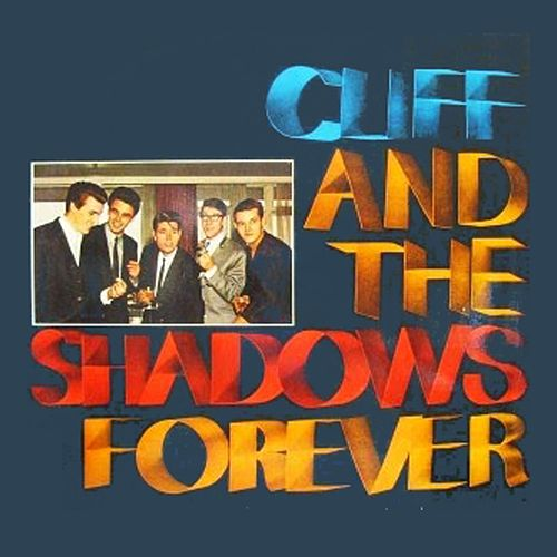 Play & Download Cliff and the Shadows Forever by Cliff Richard | Napster