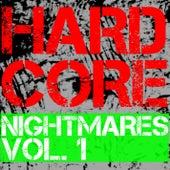 Hardcore Nightmares, Vol. 1 by Various Artists