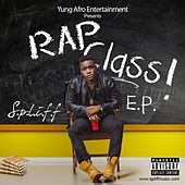 Play & Download Rap Class by Spliff | Napster