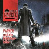 Folge 3: Parker und die Mädchenkiller by Butler Parker