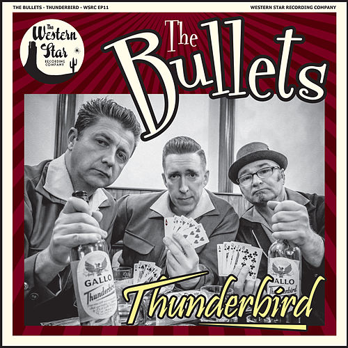 Thunderbird by The Bullets