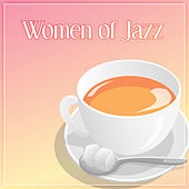 Play & Download Women of Jazz – Soothing Sounds of Jazz Music like a Soft Pillow, Relax Time, Good Sleep, Chilled Jazz, Background Music for Relaxation, Calming Piano Sounds, Jazz Music by Soft Jazz | Napster