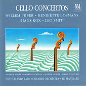 Cello Concertos by Netherlands Radio Chamber Orchestra