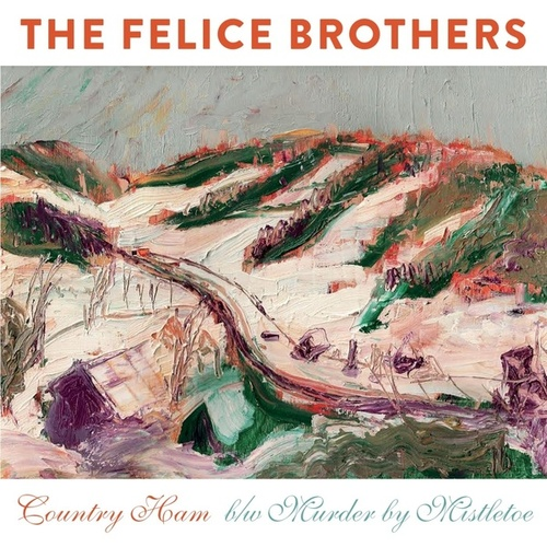 Country Ham von The Felice Brothers